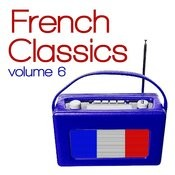 French Classics, Vol. 6 Songs