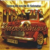 60's & 70's Los Supersonicos Songs