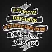 American Dreamer (In The Style Of Brooks & Dunn) [Karaoke Version] Song