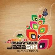 Mushroom Jazz Six Songs