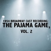 1954 Broadway Cast Recording: The Pajama Game, Vol. 2 Songs
