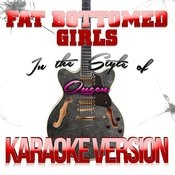 Fat Bottomed Girls (In The Style Of Queen) [Karaoke Version] - Single Songs