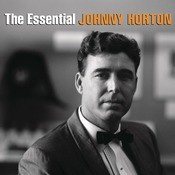 The Essential Johnny Horton Songs