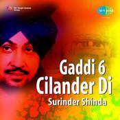 Gaddi 6 Cilander Di - Surinder Shinda Songs