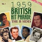 The 1959 British Hit Parade The B Sides, Pt. 2, Vol. 1 Songs