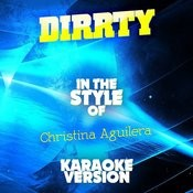 Dirrty (In The Style Of Christina Aguilera) [Karaoke Version] - Single Songs