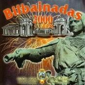 Bilbainadas 2000 Songs
