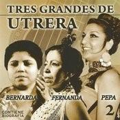 Tres Grandes De Utrera Vol. 2 Songs