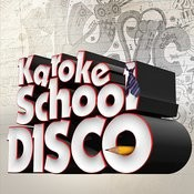 Karoke School Disco Songs