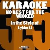 No Rest For The Wicked (In The Style Of Lykke Li) [Karaoke Version] - Single Songs