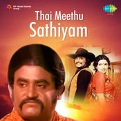 Thai Meethu Sathiyam Songs