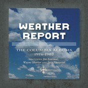 The Complete Weather Report / The Jaco Years- Columbia Albums Collection Songs