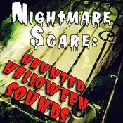 Nightmare Scare: Haunted Halloween Sounds Songs