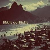Brasil Do Brazil Songs