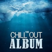 The Chill Out Album Songs