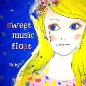 Sweet Music Float Songs