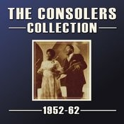The Consolers Collection 1952-62 Songs