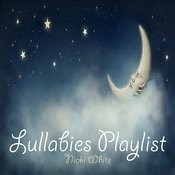 Lullabies Playlist Songs