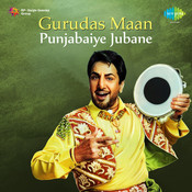 Gurudas Maan - Punjabaiye Jubane Songs