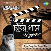 Chhabir Gaane Rabindranath - Tagore Songs From Bengali Films Songs