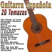 Guitarra Española: 20 Temazos Songs