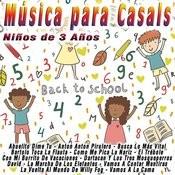 Música Para Casals: Niños De 3 Años Songs