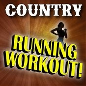 Country Running Workout! (142 Bpm – 162 Bpm) Songs
