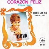 Corazón Feliz / Digo Si A La Vida - Single Songs