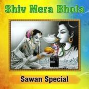 Shiv Mera Bhola - Sawan Special Songs