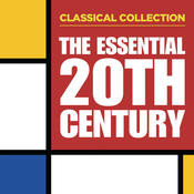 Classical Collection: The Essential 20th Century Songs