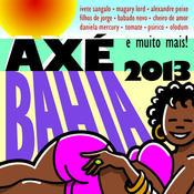 Axé Bahia 2013 Songs