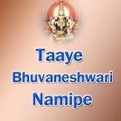 Taaye Bhuvaneshwari Namipe Songs