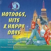 45 Rpm - Hot Dogs, Hits & Happy Days Songs