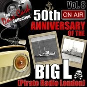 The Dave Cash Collection: 50th Anniversary Of The Big L (Pirate Radio London), Vol. 8 Songs