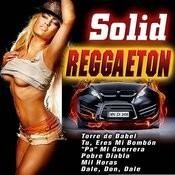 Solid Reggaeton Songs