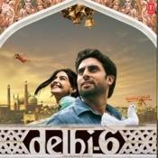 Delhi-6 Songs