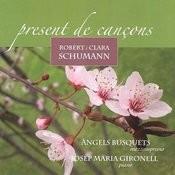 Robert I Clara Schumann: Present De Cançons Songs
