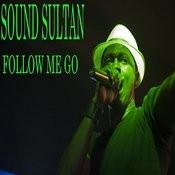 Follow Me Go Songs