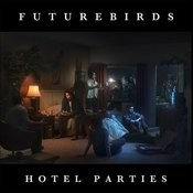 Hotel Parties Songs