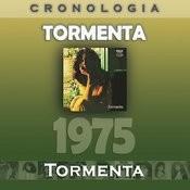 Tormenta Cronología - Tormenta (1975) Songs