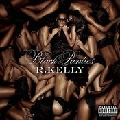 Black Panties (Deluxe Version) (Parental Advisory) Songs