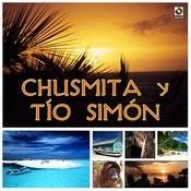 La Chusmita Y Tio Simon Songs