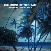 The Sound Of Trinidad: The Best Of Calypso, Vol. 1 Songs