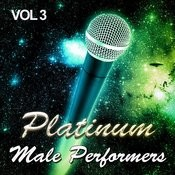 Platinum Male Performers, Vol. 3 Songs