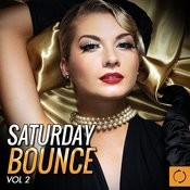 Saturday Bounce, Vol. 2 Songs