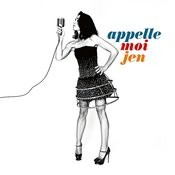 Appelle-Moi Jen (Edition Collector) Songs