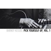 Barney Kessel: Pick Yourself Up, Vol. 1 Songs