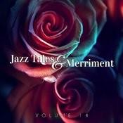 Jazz Tales & Merriment, Vol. 14 Songs