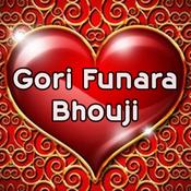 Gori Funara Bhouji Songs