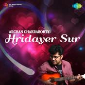 Archan Chakravarty Hridayer Sur Songs